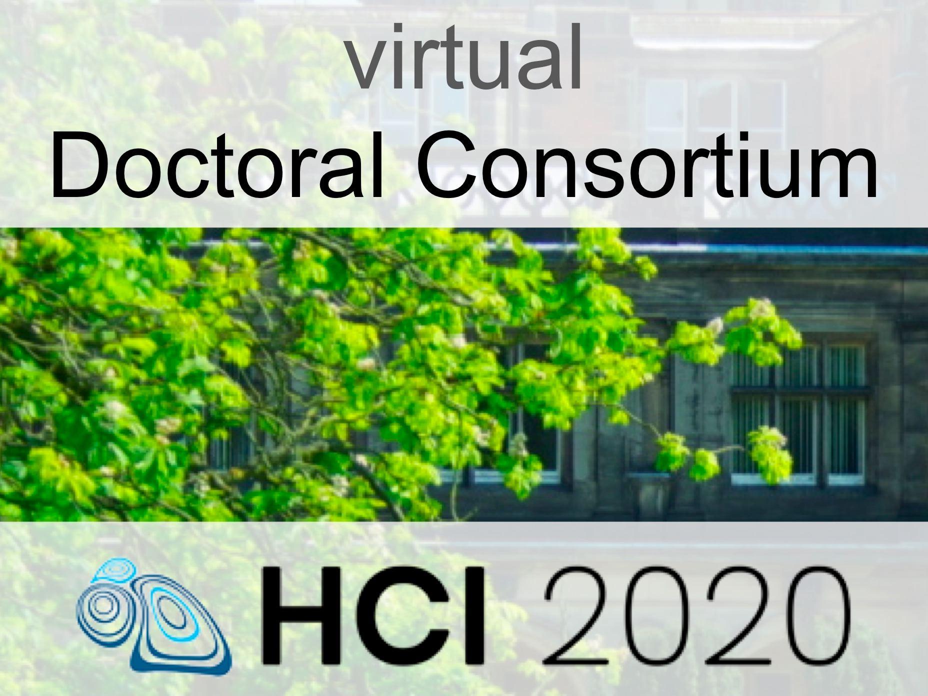 Doctoral Consortium BCS HCI 2020